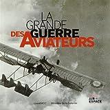 Image de La Grande Guerre des aviateurs
