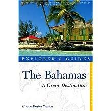 Explorer's Guide the Bahamas