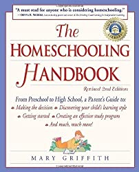 By Mary Griffith - The Homeschooling Handbook, 2nd Edition (Revised 2nd) (1999-04-14) [Paperback]
