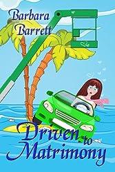 Driven to Matrimony