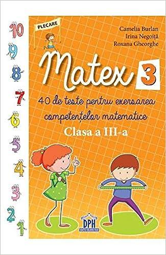 Matematica Clasa 3 Matex 3 40 De Teste Romanian