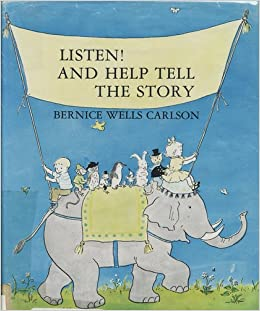 listen! and help tell the story: Bernice Wells Carlson