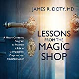 Lessons from the Magic Shop: A Heart-Centered