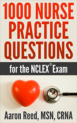 Amazon 1000 nurse practice questions for the nclex exam ebook 1000 nurse practice questions for the nclex exam by reed msn crna aaron fandeluxe Images