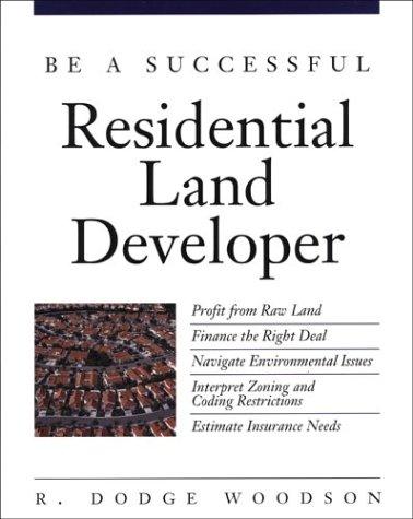 Be a Successful Residential Land Developer pdf