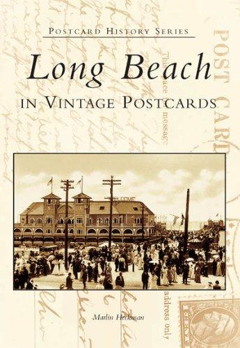 Long Beach in Vintage Postcards (CA) (Postcard History Series)