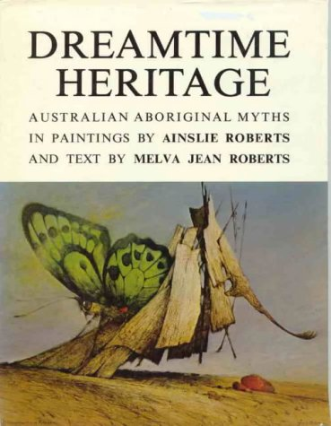 The Dreamtime Heritage (The Dreamtime series)