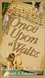 Once upon a Waltz, Carola Dunn and Judith A. Lansdowne, 0821767976
