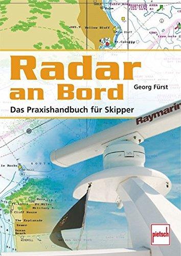 Radar An Bord  Das Praxishandbuch Für Skipper