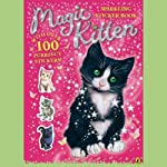 Magic Kitten: Classroom Chaos and Summer Spell | Sue Bentley