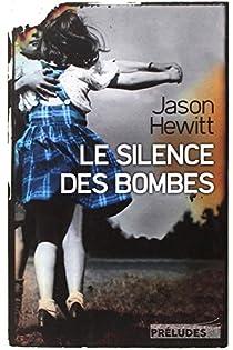 Le Silence des bombes par Hewitt