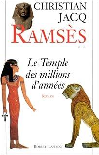 Ramsès : T. 2 : Le temple des millions d'années, Jacq, Christian