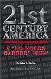 21st Century America, John E. Karlin, 0595165397