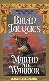 Martin the Warrior: A Novel of Redwall