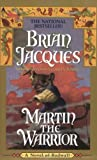 Martin the Warrior, Brian Jacques, 0441001866