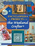 Encyclopedia of Projects for the Weekend Crafter, Terry Taylor and Sheila Ennis, 1402712669