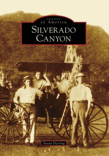 Download Silverado Canyon (Images of America: California) PDF