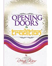 Opening Doors To Tradition