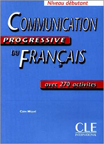 Communication Progressive Du Francais Niveau Debutant