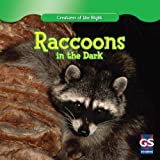 Raccoons in the Dark, Jean Claude O'Mara, 1433963760