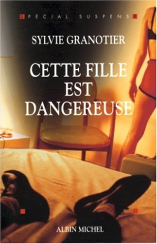 Download Cette Fille Est Dangereuse (Collections Litterature) (French Edition) PDF
