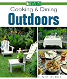 Cooking and Dining Outdoors, Cindy Burda, 0737020385
