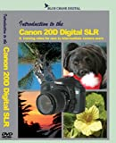 Introduction to Canon 20D Digital SLR