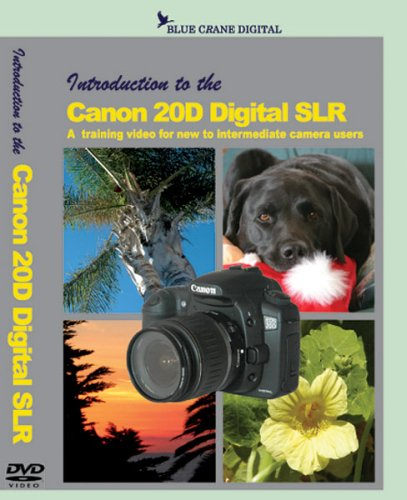 - Introduction to Canon 20D Digital SLR