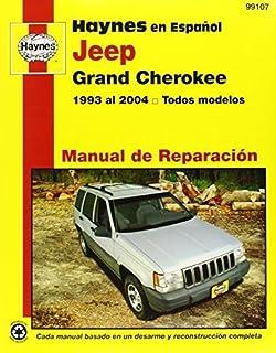 Haynes en Espanol Jeep Grand Cherokee: 1993 al 2004 todos modelos (Haynes en Espanol