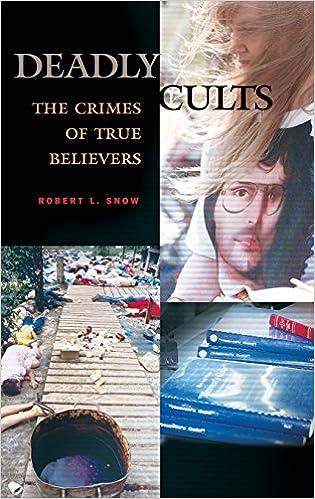 Ebook Telechargez Amazon Deadly Cults The Crimes Of True