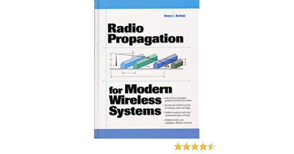Radio Propagation for Modern Wireless Systems: Henry L