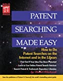 img - for Patent Searching Made Easy: How to Do Patent Searches on the Internet and in the Library book / textbook / text book