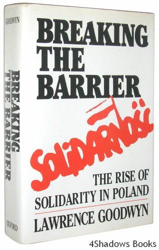 Breaking the Barrier: The Rise of Solidarity in Poland