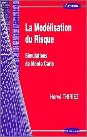 Livres gratuits en ligne La Modélisation du risque : Simulations de Monte Carlo pdf, epub
