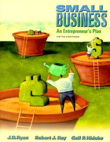 Small Business: An Entrepreneur's Plan (The Dryden Press Series in Management)
