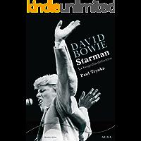 David Bowie. Starman (Trayectos A contratiempo)