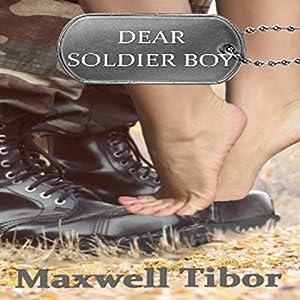 Dear Soldier Boy Audiobook