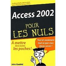 ACCESS 2002 POCHE POUR LES NULS