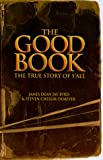 img - for The Good Book: The True Story of Y'All book / textbook / text book