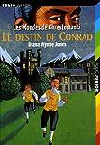 Les Mondes de Chrestomanci, 5:Le destin de Conrad