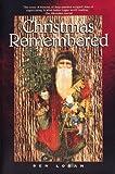 Christmas Remembered, Ben Logan, 1559716363