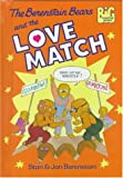 The Berenstain Bears and the Love Match, Stan Berenstain and Jan Berenstain, 0679989420