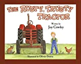 The Rusty, Trusty Tractor