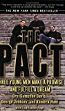 The Pact: Three Young Men Make a Promise and Fulfill a Dream, Sampson Davis, George Jenkins, Rameck Hunt, Lisa Frazier Page, 157322989X