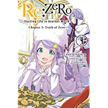 Re:ZERO -Starting Life in Another World-, Chapter 3: Truth of Zero, Vol. 4 (manga) (Re:ZERO -Starting Life in Another World-, Chapter 3: Truth of Zero Manga) (English Edition)