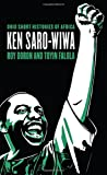 img - for Ken Saro-Wiwa (Ohio Short Histories of Africa) book / textbook / text book