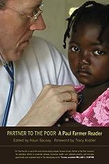Partner to the Poor: A Paul Farmer Reader by Paul Farmer (2010-04-21) Paperback