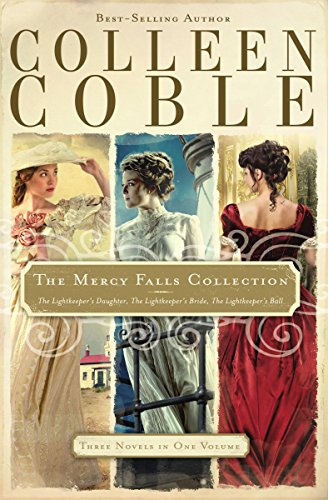 The Mercy Falls Collection: The Lightkeeper's Daughter, The Lightkeeper's Bride, The Lightkeeper's Ball (A Mercy Falls Novel) by [Coble, Colleen]