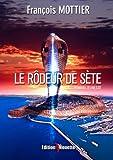 Le Rôdeur de Sète, François Mottier, 2917250666
