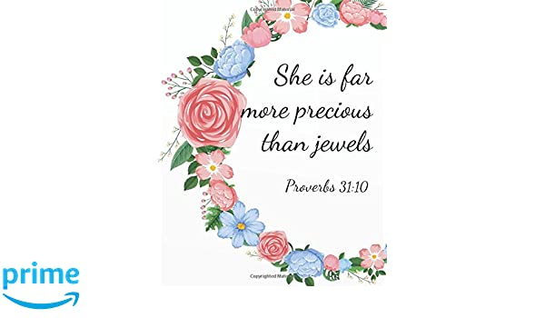 She is far more precious than jewels: Christian Journal
